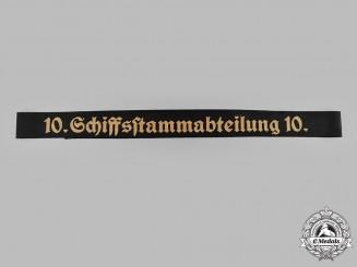 Germany, Kriegsmarine. A Schiffs-Stamm-Abteilung 10 Cap Ribbon