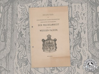 Sachse-Weimar, Duchy. The Statutes of the House Order of the White Falcon, 1892 Edition