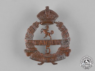 "Canada, CEF. A 5th Infantry Battalion ""Western Canadian Cavalry"" Cap Badge"