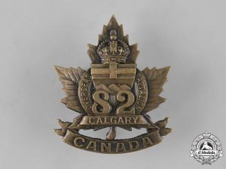 "Canada, CEF. A 82nd Infantry Battalion ""Calgary Battalion"" Cap Badge, c.1915"