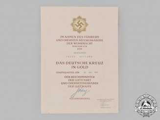 Germany, Luftwaffe. An Award Certificate for a German Cross in Gold to Oberfeldwebel Fritz Heyland, Signed by Reichsmarschall Hermann Göring