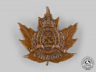"""Canada, CEF. A 153rd Infantry Battalion """"Wellington Battalion"""" Cap Badge, by Ellis & Co, c.1915"""