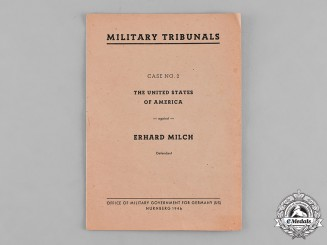 United States. An Indictment Booklet from the Trial of Erhard Milch