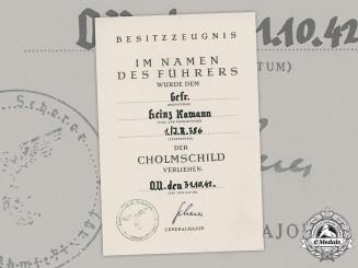 Germany, Heer. A Cholm Shield Award Document To Infantry Gefreiter Heinz Kamann, 1942