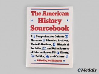 United States. The American History Sourcebook, edited by John Makower