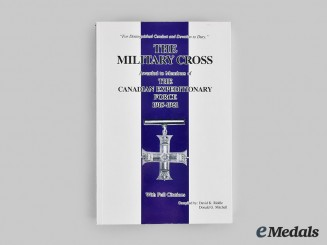 "Canada, CEF. The Military Cross Awarded to Members of the CEF: 1915-1921"", by Riddle and Mitchell"