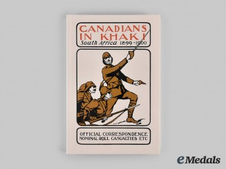 Canada. Canadians in Khaki: South Africa 1899-1900, by Eugene Ursual