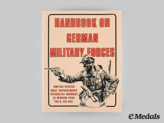 Germany, Wehrmacht. Handbook on German Military Forces, United States War Department Technical Manual