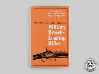 International. Military Breech-Loading Rifles, by V.D. Majendie and C.O. Browne