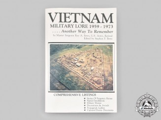 United States. Vietnam Military Lore 1959-1973...Another Way To Remember