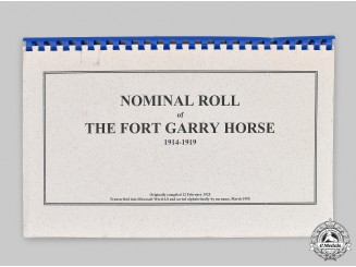 Canada, CEF. A First War Nominal Roll of The Fort Garry Horse 1914-1919