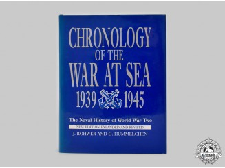 United Kingdom. A Chronology of the War at Sea 1939-1945 - The Naval History of World War Two