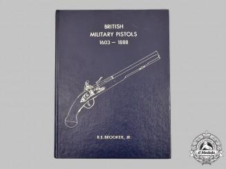 United Kingdom, United States. British Military Pistols 1603-1888