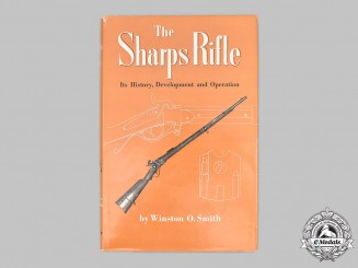 United States. The Sharps Rifle - Its History, Development and Operation