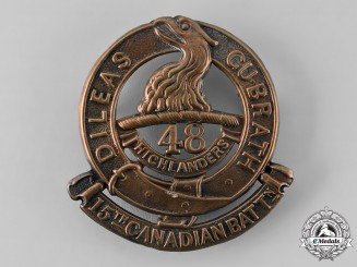 "Canada, CEF. A 15th Infantry Battalion ""48th Highlanders of Canada"" Glengarry Badge"