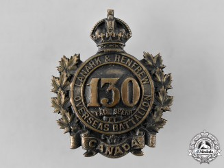 "Canada, CEF. A 130th Infantry Battalion ""Lanark and Renfrew Battalion"" Cap Badge"