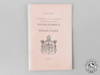 Saxe-Weimar, Duchy. The Statutes of the House Order of the White Falcon