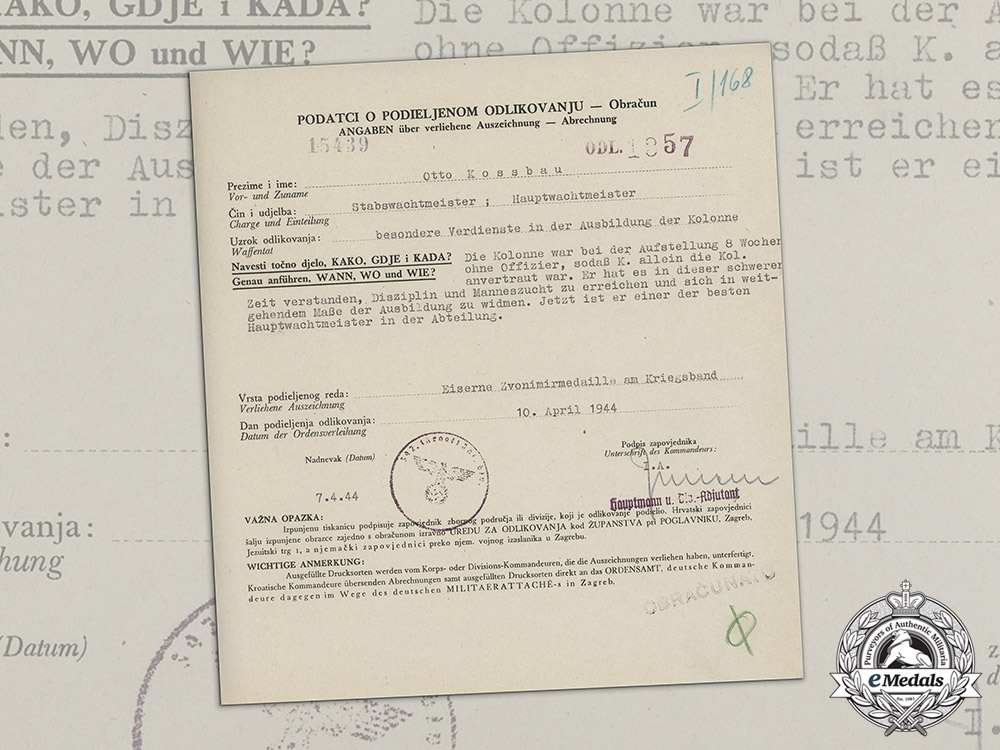 Germany, Heer. A Croatian Iron Zvonimir Medal Document to Stabswachtmeister Otto Kossbau