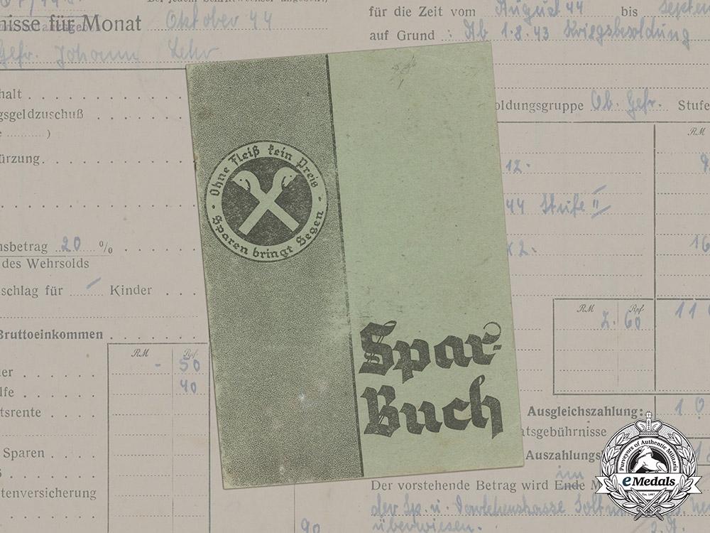 Germany, Heer. A Savings Book To Obergefreiter Johann Lehr, 1944