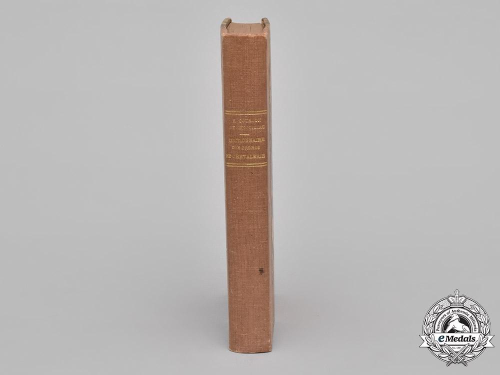 France. Nouveau Dictionnaire des Ordes de Chevalerie by H. Gourdon de Genouillac, c.1892