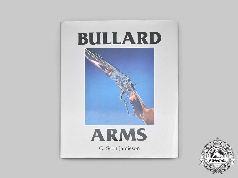 United States, Canada. Bullard Arms by G. Scott Jamieson