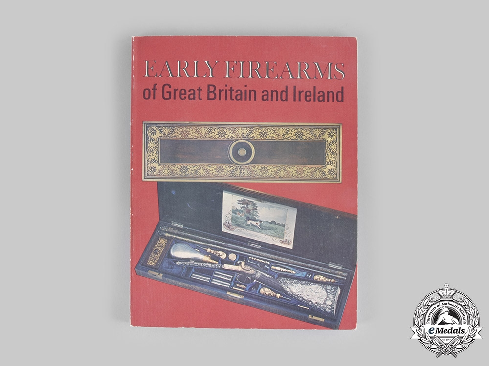 United Kingdom. Early Firearms of Great Britain and Ireland
