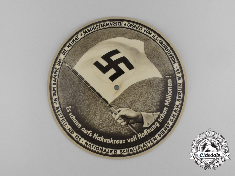 A Rare National Socialist Vinyl Record; Hans Hinkel Speech & Faschistenmarsch Song
