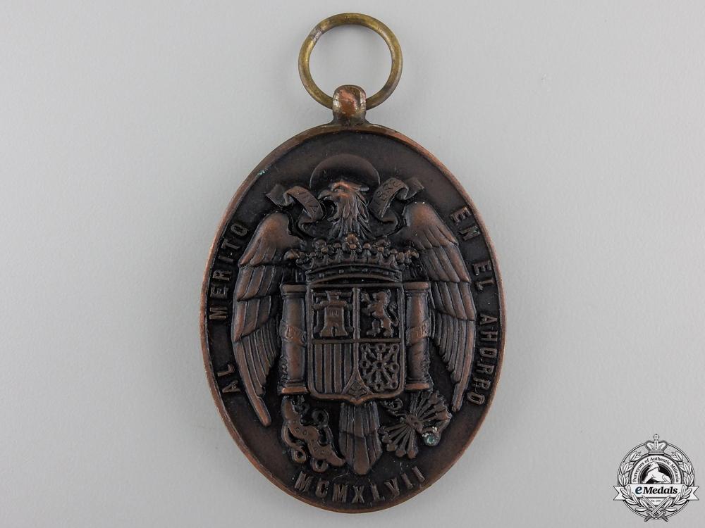 Spain, Fascist State. A Medal for Merit in Savings 1947