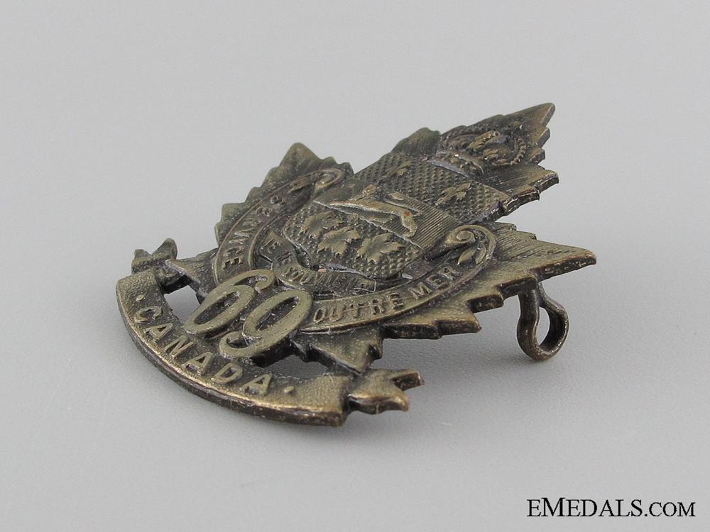 WWI 69th Infantry Battalion Cap Badge CEF
