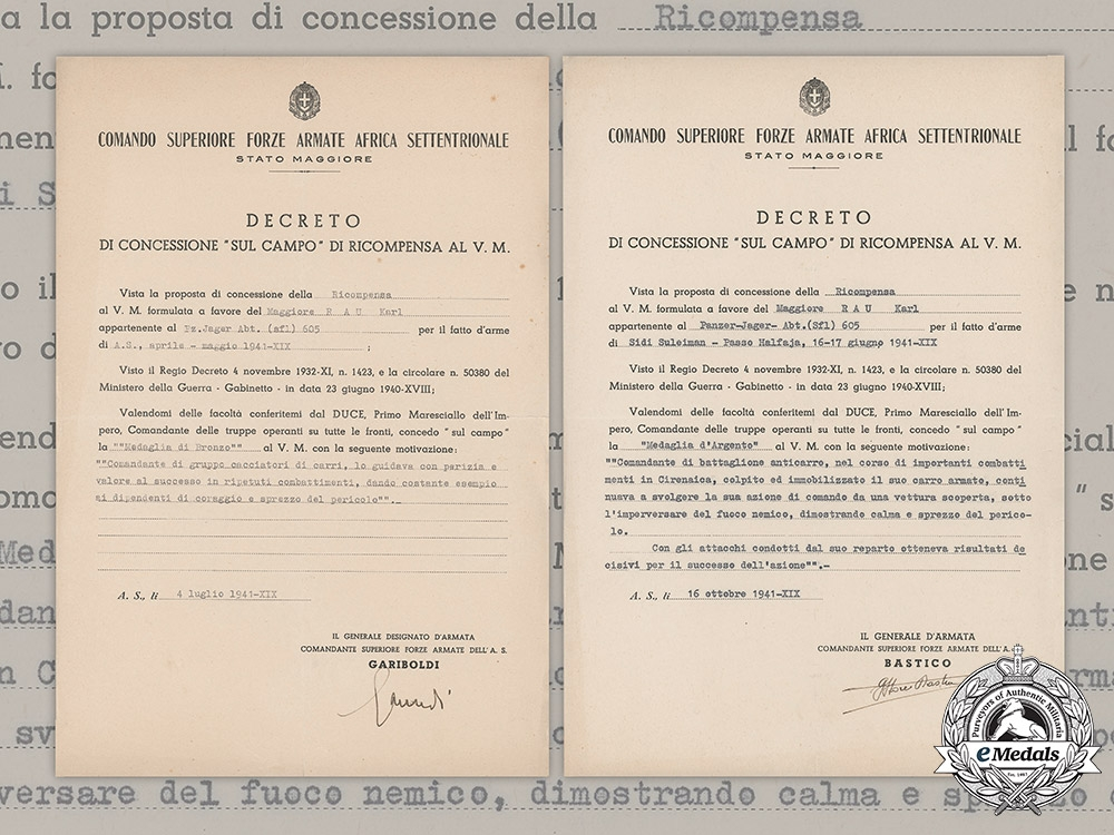 Italy, Kingdom. A Pair of Award Documents for Al Valore Militaire to Maggiore R.A.U. Karl, Panzerjäger-Abteilung (Sfl.) 605