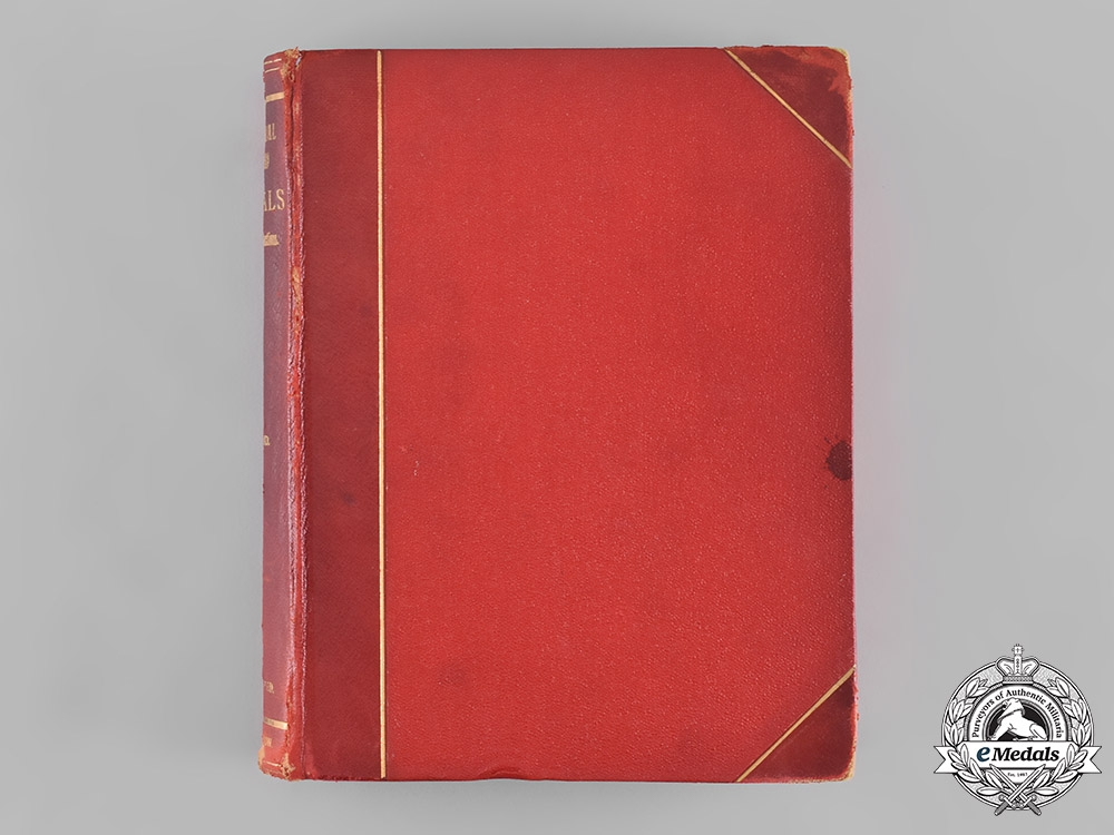 United Kingdom. A Historical Record of Medals and Honorary Distinctions, by George Tancred, 1891