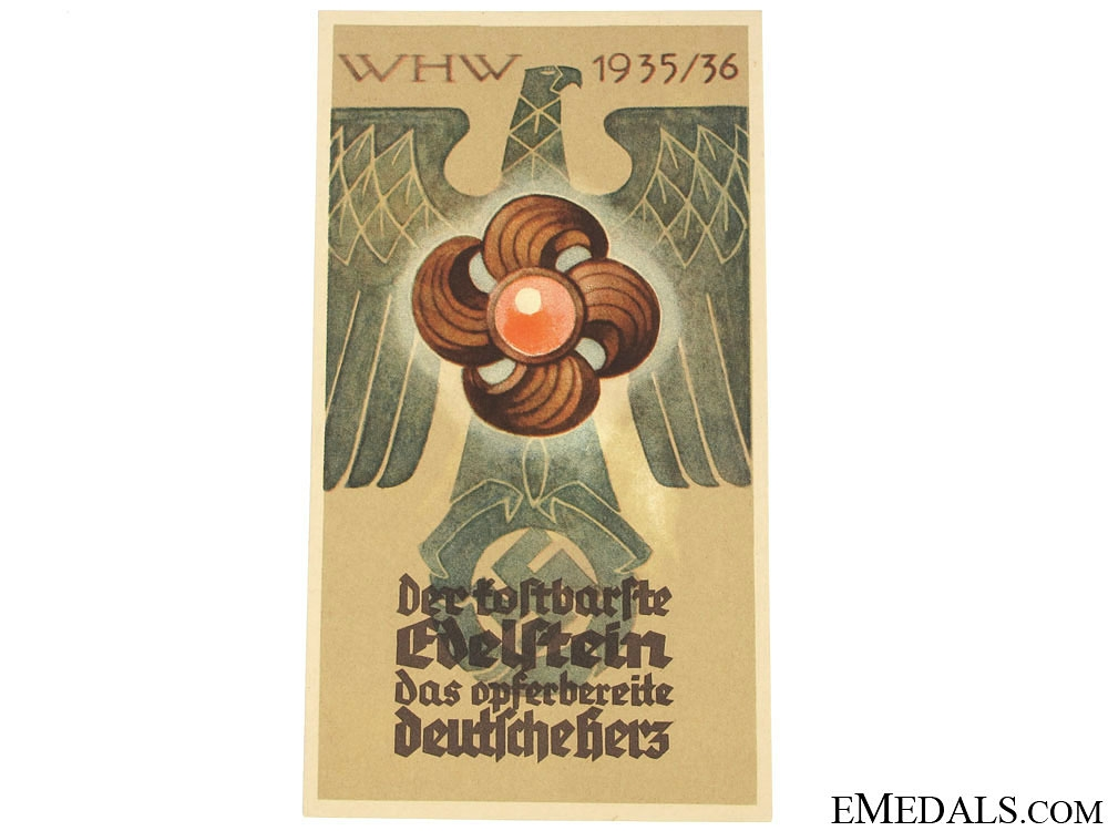 Winterhilfswerk (WHW) The Most Precious Gem that a Sacrificing German Can Oversee Handout, 1935-1936