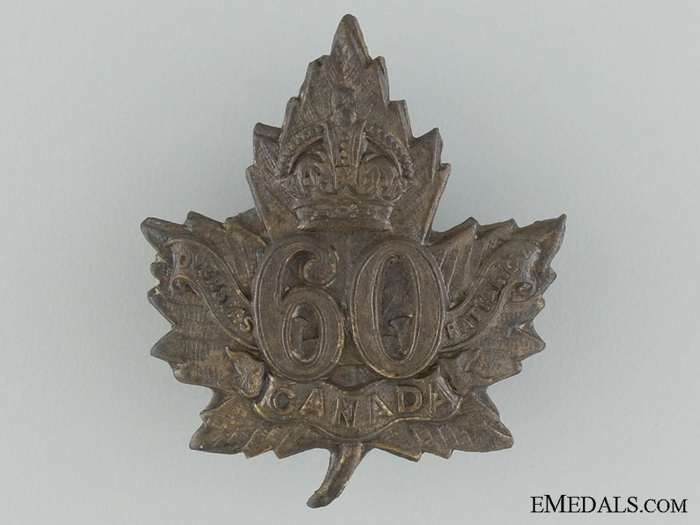 WWI 60th Infantry Battalion Cap Badge CEF