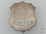A Rare Vancouver Special Police Badge; Numbered