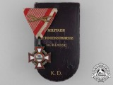 An Austrian Military Merit Cross; 3rd Class with Swords & Case