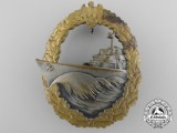 A Kriegsmarine Naval Destroyer War Badge by Schwerin