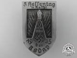 A 1935 NSDAP 5th Hessen Day in Kassel Badge