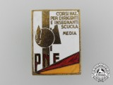 An Italian National Fascist Party (PNF) School Leaders and Teachers Badge