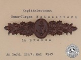 A Late War Field Made Naval Front Clasp to Captain Lieutenant Hans-Jürgen Weissenborn