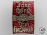 """A NS Hago """"Deine Hand Dem Handwerk"""" Badge"""